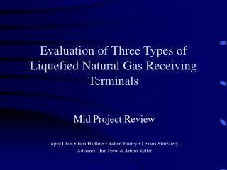 Evaluation of Three Types of Liquefied Natural Gas Receiving Terminals