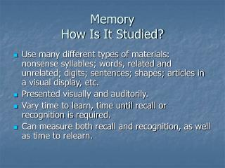 Memory How Is It Studied?