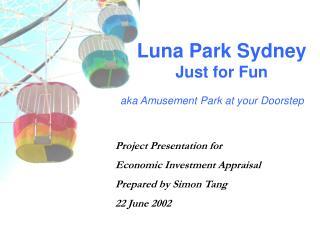 Luna Park Sydney Just for Fun