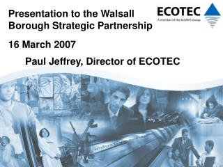 Paul Jeffrey, Director of ECOTEC