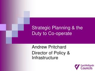 Strategic Planning & the Duty to Co-operate