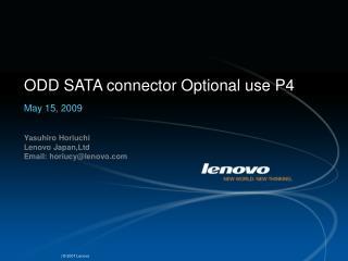 ODD SATA connector Optional use P4