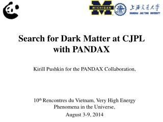 Search for Dark Matter at CJPL with PANDAX