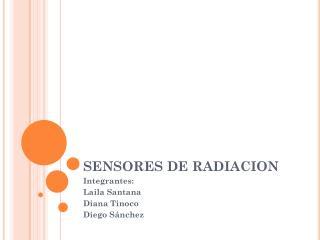 SENSORES  DE  RADIACION