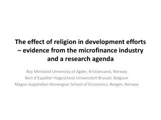 Roy Mersland University of Agder, Kristiansand,  Norway