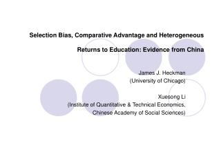 Selection Bias, Comparative Advantage and Heterogeneous Returns to Education: Evidence from China