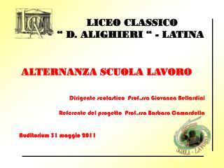 """LICEO CLASSICO """" D. ALIGHIERI """" - LATINA"""