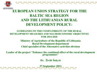 Ministry of Agriculture of the Republic of Lithuania Rural Development department