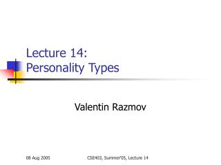 Lecture 14: Personality Types
