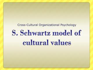 S. Schwartz model of cultural values