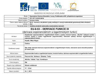 EU-8-53 – DERIVACE FUNKCE IX (derivace exponenciálních a logaritmických funkcí)