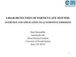 LIDAR DETECTION OF PARTICULATE MATTER: OVERVIEW AND APPLICATION TO AUTOMOTIVE EMISSIONS