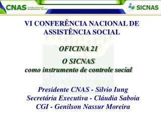 OFICINA 21 O SICNAS como instrumento de controle social