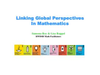 Sumona Roy & Lisa Roppel HWDSB Math Facilitators