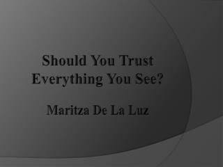 Maritza De La Luz