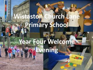 Wistaston Church Lane Primary School Year Four Welcome Evening