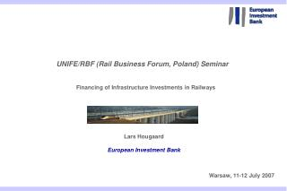 Financing of Infrastructure Investments in Railways