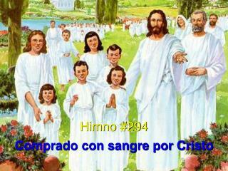 Himno #294 Comprado con sangre por Cristo