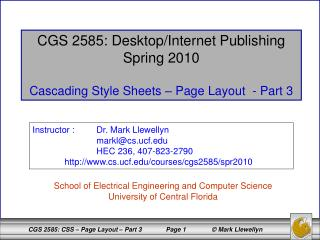 CGS 2585: Desktop/Internet Publishing Spring 2010 Cascading Style Sheets – Page Layout  - Part 3