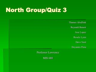 North Group/Quiz 3