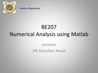 BE207 Numerical Analysis using  Matlab