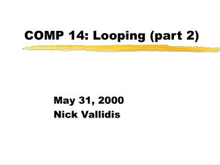COMP 14: Looping (part 2)