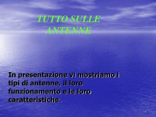 TUTTO SULLE ANTENNE