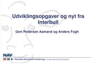Udviklingsopgaver og nyt fra Interbull