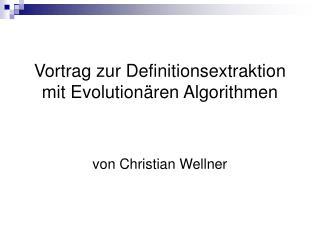 Vortrag zur Definitionsextraktion  mit Evolutionären Algorithmen