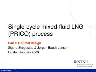 Single-cycle mixed-fluid LNG (PRICO) process