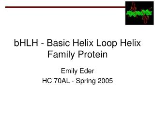 bHLH - Basic Helix Loop Helix Family Protein