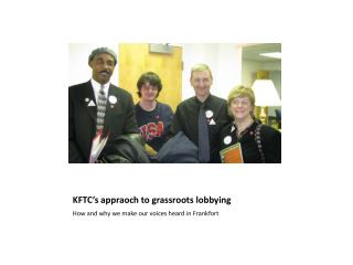 KFTC�s appraoch to grassroots lobbying
