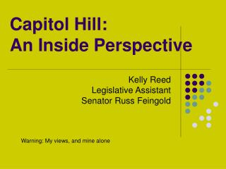 Capitol Hill: An Inside Perspective