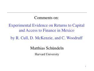 Matthias Schündeln Harvard University
