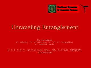Unraveling Entanglement