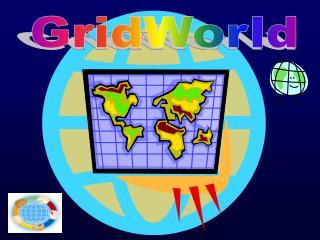 GridWorld