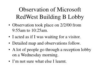 Observation of Microsoft RedWest Building B Lobby