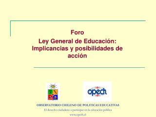Foro Ley General de Educación: Implicancias y posibilidades de acción