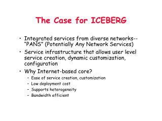 The Case for ICEBERG