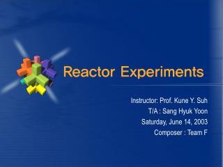 Reactor Experiments
