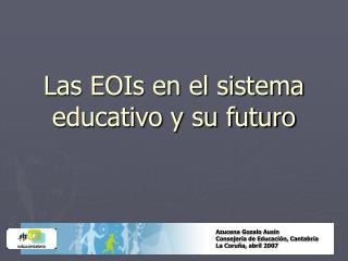 Las EOIs en el sistema educativo y su futuro