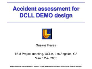 Accident assessment for DCLL DEMO design