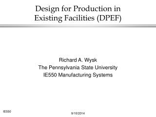 Design for Production in  Existing Facilities (DPEF)