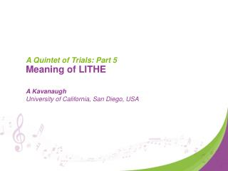 A Quintet of Trials: Part 5  Meaning of LITHE