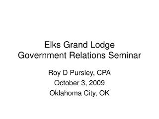 Elks Grand Lodge Government Relations Seminar