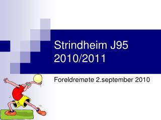 Strindheim J95 2010/2011