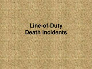 Line-of-Duty Death Incidents