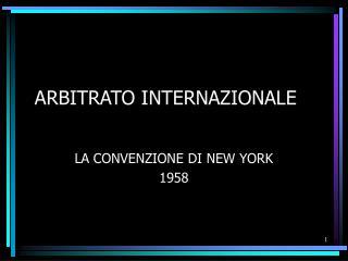 ARBITRATO INTERNAZIONALE