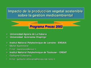 Impacto de la producci ón vegetal sostenible sobre la gestión medioambiental