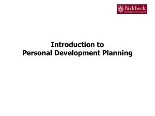 Introduction to Personal Development Planning